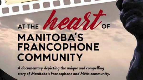 Advertisement for documentary t the heart of Manitoba's Francophone Community