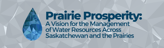 Prairie Prosperity: A Vision for the Management of Water Resources